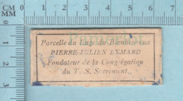Reliquaire De Poche - Relique: : Parcelle Du Linge Du Bh. Pierre Julien Eymard - Religion & Esotérisme