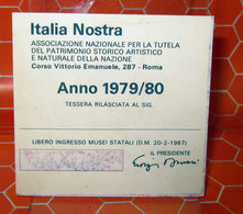 ITALIA NOSTRA ANNO 1979/80 TESSERA - Organizzazioni