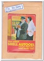 Man Wählt Shell Autooel, Tin Card, Blechkarte, Tin Kaart, Carte D'étain - Reclame