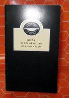 CLASSIC MALTS OF SCOTLAND GUIDA AI SEI GRAN CRU DI PURO MALTO - Alcolici
