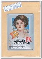 P.K. Wrigley Kaugummi, Tin Card, Blechkarte, Tin Kaart, Carte D'étain - Reclame