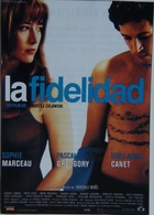 Folleto De Mano. Película La Fidelidad. Sophie Marceau. Pascal Greggory. Guillaume Canet - Merchandising
