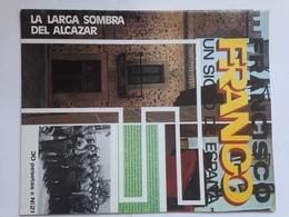Fascículo Francisco Franco Un Siglo De España. Nº 21. 1972. Ricardo De La Cierva. Guipuzcoa. Ediciones EN, Madrid España - Espagnol