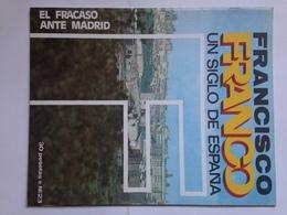 Fascículo Francisco Franco Un Siglo De España. Nº 23. 1972. Ricardo De La Cierva. Huesca. Ediciones EN, Madrid. España. - Espagnol