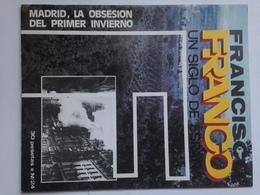 Fascículo Francisco Franco Un Siglo De España. Nº 24. 1972. Ricardo De La Cierva. Jaén. Ediciones EN, Madrid. España - Espagnol