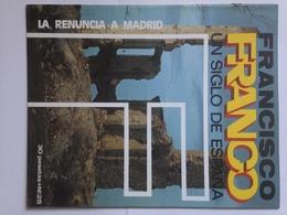 Fascículo Francisco Franco Un Siglo De España. Nº 25. 1972. Ricardo De La Cierva. León. Ediciones EN, Madrid. España - Revistas & Periódicos