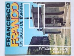 Fascículo Francisco Franco Un Siglo De España. Nº 27. 1972. Ricardo De La Cierva. Logroño. Ediciones EN, Madrid. España. - Espagnol