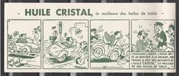 Buvard Illustrateur Bruzon Huile Cristal La Meilleure Des Huiles De Table  Recto/verso Type BD Bande Dessinées - Food