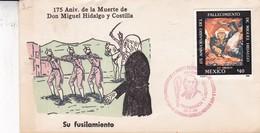 FDC-175 ANIVERSARIO DE LA MUERTE DE DON MIGUEL HIDALGO Y COSTILLA, SU FUSILAMIENTO. 1986. MEXICO- BLEUP - Mexiko