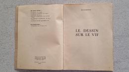 LE DESSIN SUR LE VIF  MASSONET  109 PAGES DESSINS ET CROQUIS  VOIR LA LISTE EN DESCRIPTION - Art