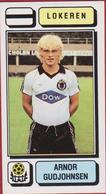 Panini Football 83 Voetbal Belgie Belgique 1983 Sticker Figurine Autocollant KSC Lokeren Nr. 195 Arnor Gudjohnsen - Sports