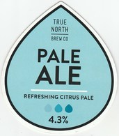 TRUE NORTH BREW CO (SHEFFIELD, ENGLAND) - PALE ALE - PUMP CLIP FRONT - Signs