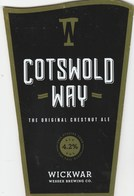 WICKWAR BREWING CO (WICKWAR, ENGLAND) - COTSWOLD WAY CHESTNUT ALE - PUMP CLIP FRONT - Signs