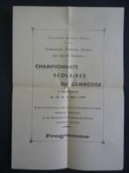 PHNOMPENH  Association Sportive  KHMERE Des Sports Scolaire Championnats Du Cambodge  1944 Clas 4 - Programmes