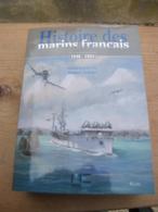 Histoire Des Marins Français 1940-1945, + Histoire Des Marins Français 1946-1954 De Hubert Granier - Boats