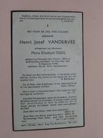 DP Henri Jozef VANDERVEE ( Maria DIJKS ) Overpelt 30 Juni 1882 - Sluis-Mol 6 Aug 1940 ( Zie Foto's ) ! - Overlijden