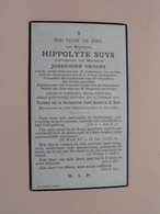 DP Hippolyte SUYS ( Josephine Cnoops ) Antwerpen 24 April 1848 - 14 Feb 1911 ( Zie Foto's ) ! - Avvisi Di Necrologio