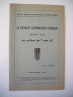 INDOCHINE / GUIDE TECHNIQUE PISTOLET / PA MODELE 1935 A / SAINT-CYR ESM-IA / ORIGINAL 1959 - Armes Neutralisées