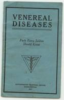 -Venereal Diseases - Facts Every Soldier Should Know ( Maladies Vénériennes , Ce Que Tout Soldat Devrait Savoir ) 1917 - Forces Armées Américaines