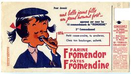 Buvard  21 X 11.4  Farine FROMENDOR  Pâtes FROMENDINE - Jeune Fille - 2ème Commandement - La Vignette Manquante Est Le R - Food