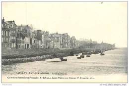 80  SAINT VALERY SUR SOMME N° 725 - LE QUAI BLAVET - Saint Valery Sur Somme