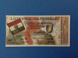 1997 BIGLIETTO LOTTERIA NAZIONALE CAMPIONATO SBANDIERATORI REGGIO EMILIA BICENTENARIO TRICOLORE UNIVERSIADE SICILIA - Loterijbiljetten