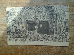 """Montdidier , Le Porche De L'église """" Ruine De Guerre  """" - Montdidier"""