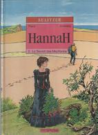 """HANNAH  """" LE SECRET DES MacKENA  """". ( SULITZER / FRANZ / ANNESTAY )  DUPUIS - Non Classificati"""