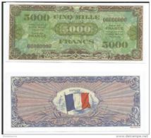 Billet Dit 'd'invasion' 50 Et 5000 Francs, Guerre 1944 (reproduction) - Replica Word War II - (size American Dollar) - Fictifs & Spécimens