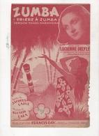 ZUMBA ( PRIERE A ZUMBA ) - VERSION TANGO HABANERA - 1939 - LUCIENNE DELYLE - PAROLES JACQUES LARUE MUSIQUE AGUSTIN LARA - Partitions Musicales Anciennes
