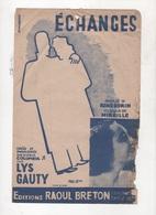 ECHANGES - PAROLES DE RENE DORIN MUSIQUE DE MIREILLE - LYS GAUTY - 1940 - Partitions Musicales Anciennes