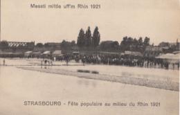 STRASBOURG         FETE POPULAIRE AU MILIEU DU RHIN 1921 - Strasbourg