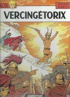 """ALIX  """" VERCINGETORIX  """". ( MARTIN )  CASTERMAN - Alix"""