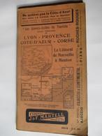 Livret Guides Du Touriste THIOLIER De 1923 - LYON / PROVENCE / COTE-D'AZUR / CORSE - 100 Pages-18 Photos - Dépliants Touristiques