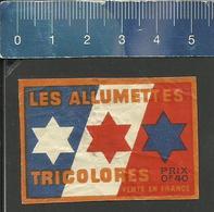 LES ALLUMETTES TRICOLORES (FRANCE étiquette D'allumettes - Matchbox Label) OLD & VERY RARE - Matchbox Labels