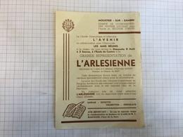 18X - Grande Représentation L'arlesienne œuvres Locales Secours D'hivers Prisonniers Né Moustier Sur Sambre - Programmi