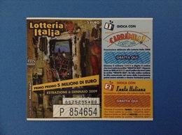 2008 BIGLIETTO LOTTERIA NAZIONALE ITALIA ESTRAZIONE 2009 - Loterijbiljetten