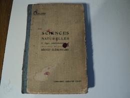 SCIENCES NATURELLES. 1923. COURS COMPLEMENTAIRE ET BREVET ELEMENTAIRE G. COLOMB MAITRE DE CONFERENCE HONORAIRE A LA SOR - Boeken, Tijdschriften, Stripverhalen