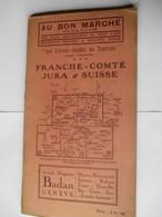 Livret Guides Du Touriste THIOLIER De 1923 - FRANCHE COMTE / JURA / SUISSE - 100 Pages - 22 Photos - Dépliants Touristiques