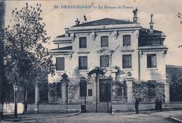 83 / DRAGUIGNAN / LA BANQUE DE FRANCE - Draguignan