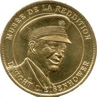 51 REIMS MUSÉE DE LA REDDITION DWIGHT D. EISENHOWER MÉDAILLE ARTHUS BERTRAND 2018 JETON TOKENS MEDALS COINS - 2018
