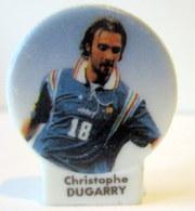 Fève Brillante Plate    Christophe Dugarry - - Sports