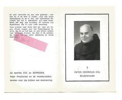 P 616. Pater ODORICUS COL - Minderbroeder - °REKEM 1886 / Rector Kollege LOKEREN/  +TURNHOUT 1976 - Devotion Images