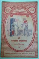 LE GOUFFRE ENCHANTE Par Maurice FARNEY - Collection Les Livres Roses Pour La Jeunesse - N°434 - Livres, BD, Revues