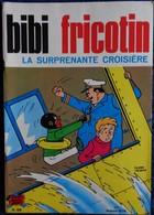 BIBI Fricotin N° 59 - BIBI FRICOTIN - La Surprenante Croisière - ( 1973 ) . - Bibi Fricotin