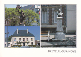 60 BRETEUIL SUR NOYE / MULTIVUES / STATUE HIPPOLYTE BAYARD / M Au M / HOTEL DE VILLE - Breteuil