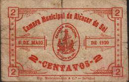 2 CENTAVOS  6 DE MAIO 1920- CÂMARA MUNICIPAL DE ALCÁCER DO SAL - Portugal