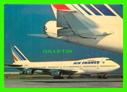 AVIONS - BOEING 747 AIR FRANCE - - 1946-....: Ere Moderne