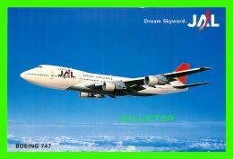 AVIONS -  JAL - BOEING 747 - DREAN SKYWARD JAL - JAPAN AIRLINES - 1946-....: Ere Moderne