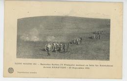 GUERRE 1914-18 - Batteries Serbes (canons 75 Français) Mettant En Fuite Les Autrichiens Devant SARAJEVO - 23 Sept. 1914 - Weltkrieg 1914-18